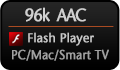 96k Flash Player!